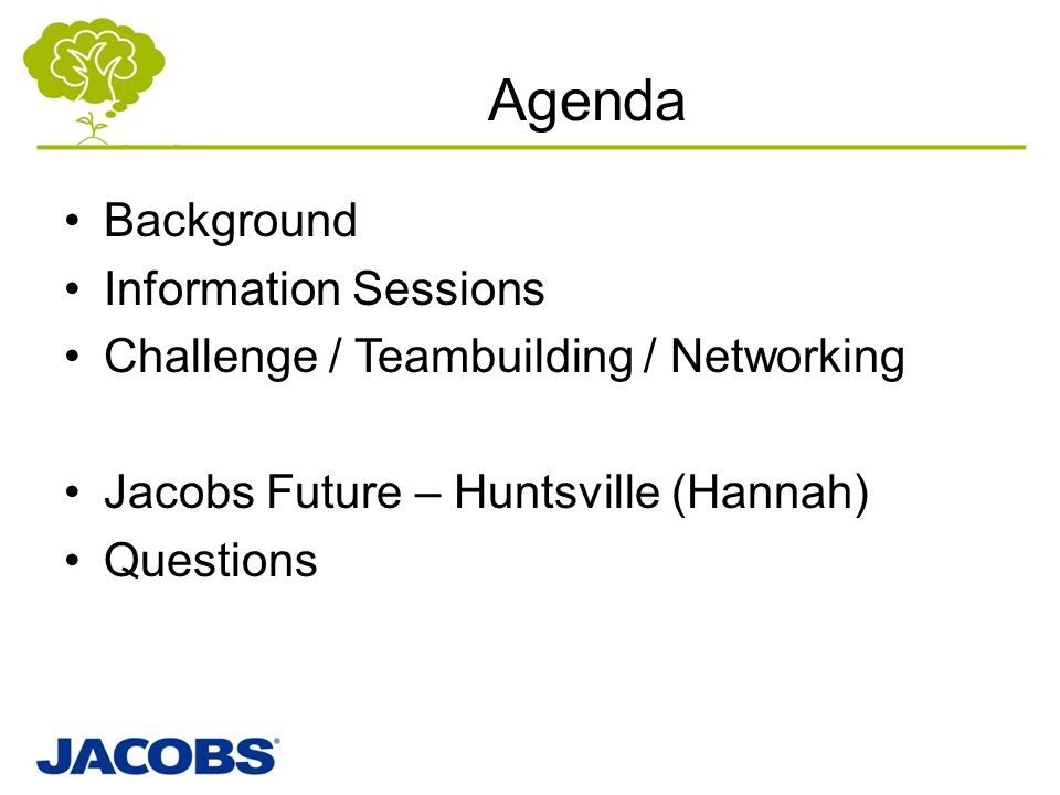 Agenda Background Information Sessions