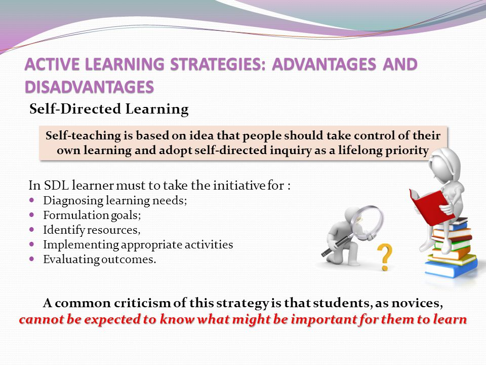 ACTIVE LEARNING STRATEGIES: ADVANTAGES AND DISADVANTAGES