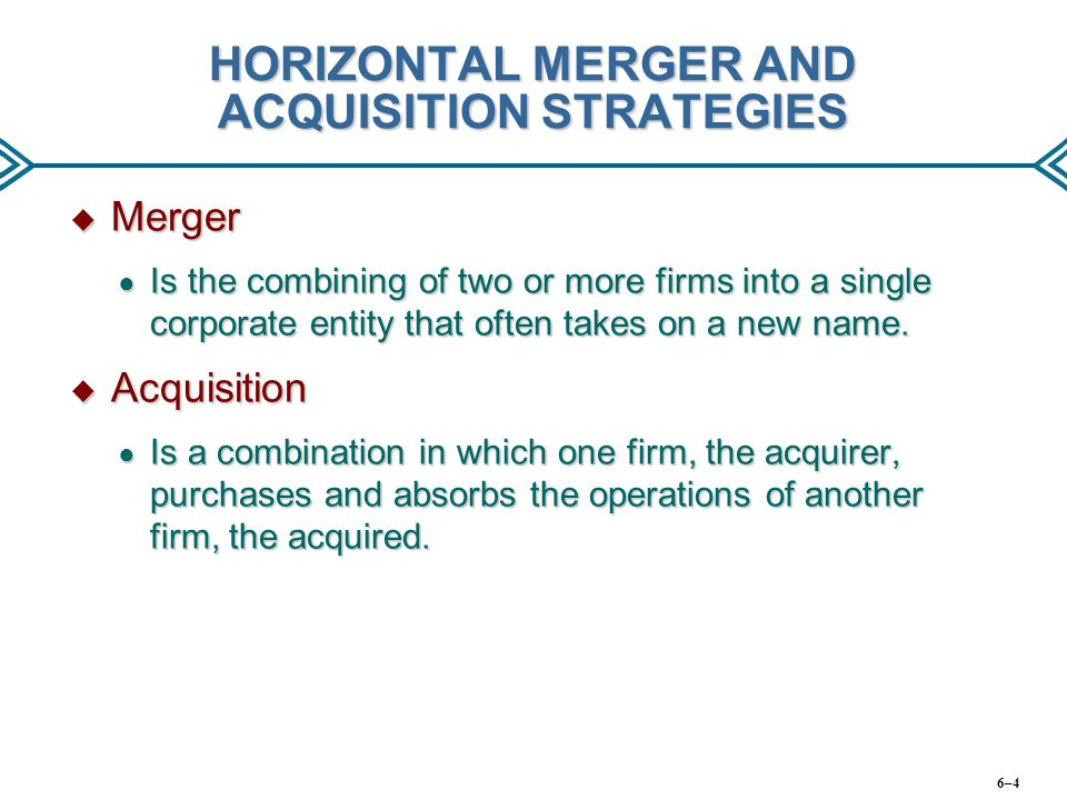 HORIZONTAL MERGER AND ACQUISITION STRATEGIES