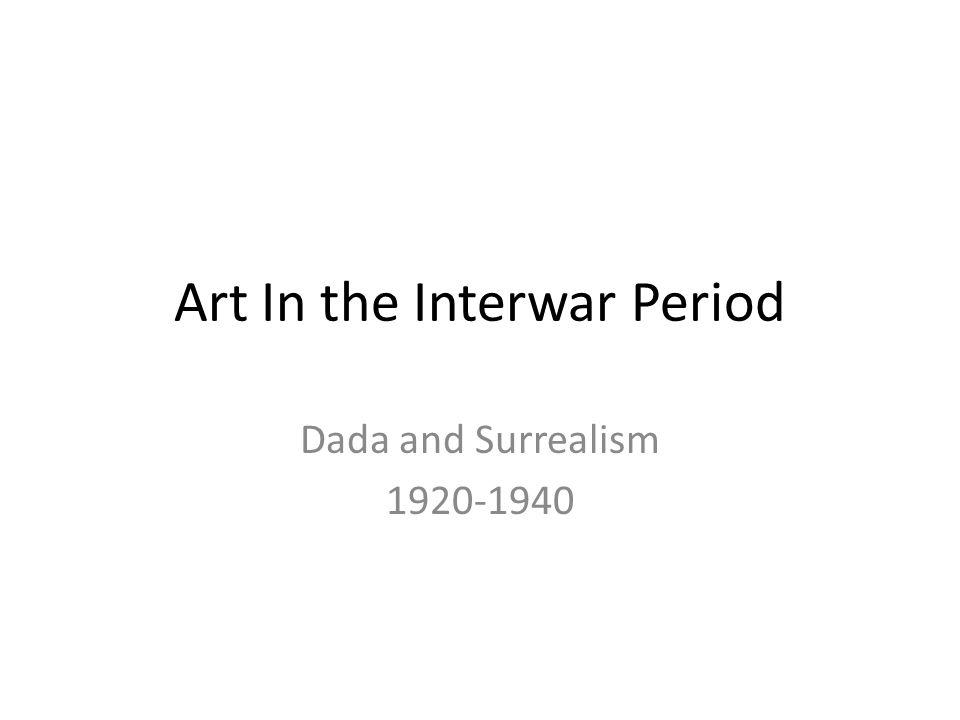 Art In the Interwar Period