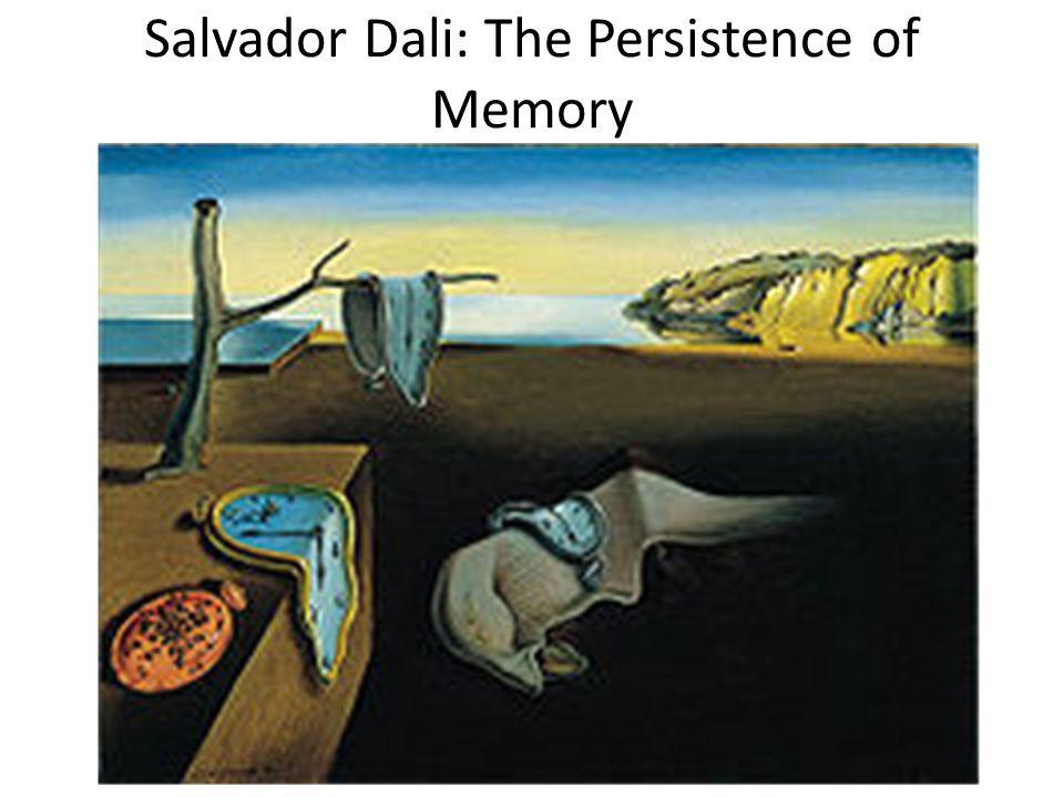 Salvador Dali: The Persistence of Memory