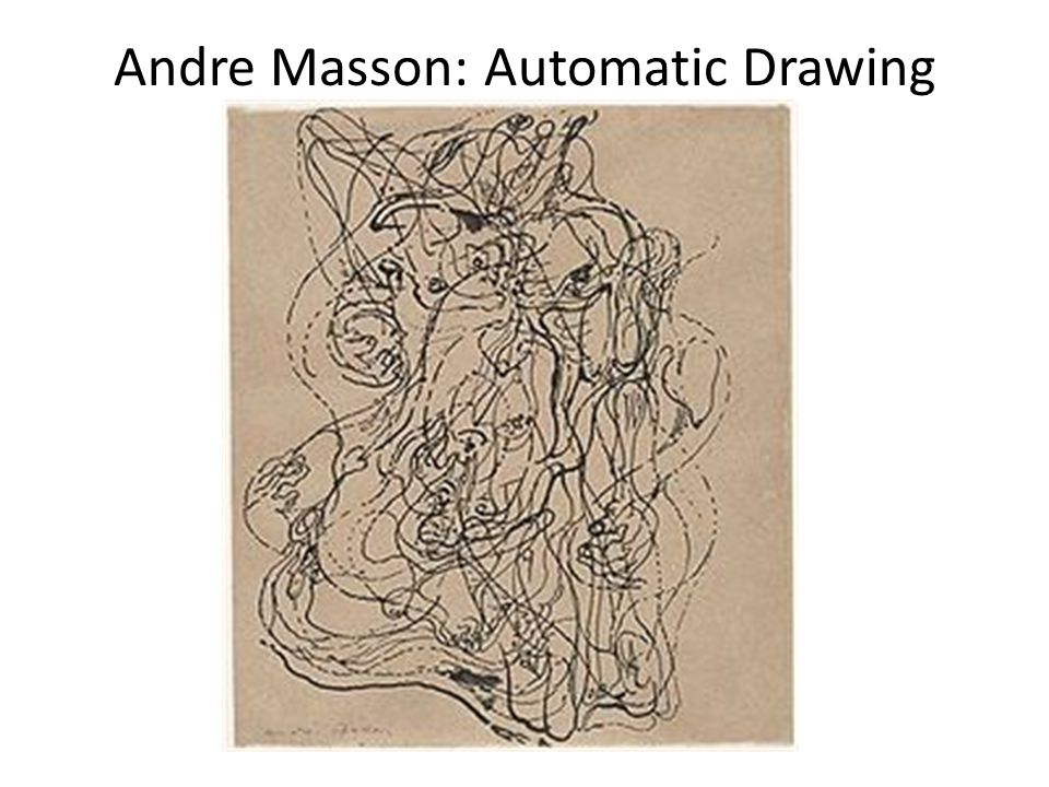 Andre Masson: Automatic Drawing