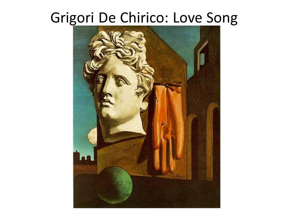 Grigori De Chirico: Love Song