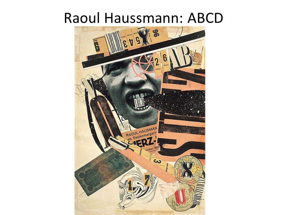 Raoul Haussmann: ABCD