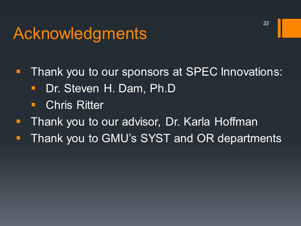 Acknowledgments Thank you to our sponsors at SPEC Innovations: