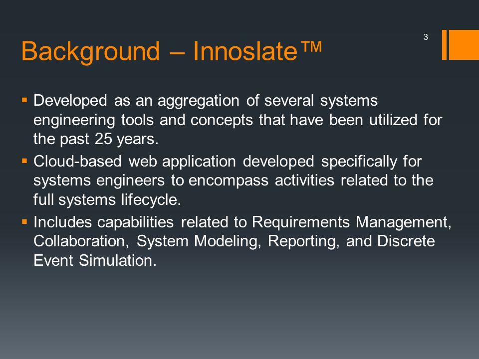 Background – Innoslate™