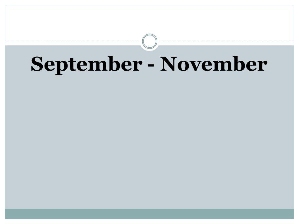September - November