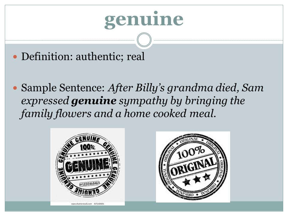 genuine Definition: authentic; real