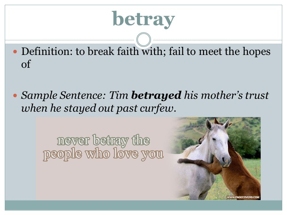 betray Definition: to break faith with; fail to meet the hopes of