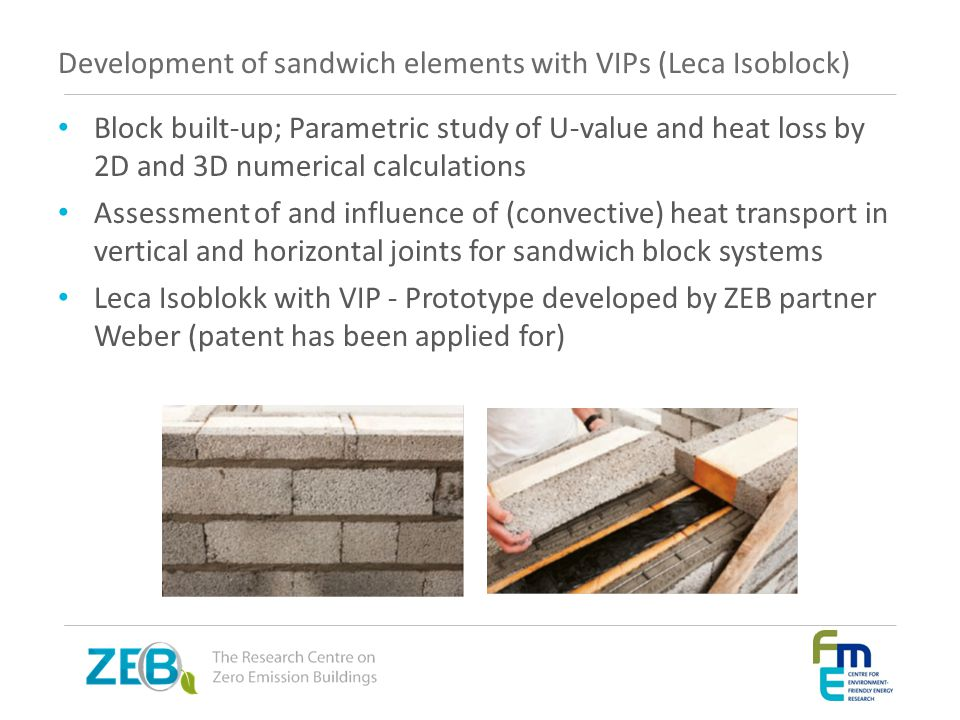 Development of sandwich elements with VIPs (Leca Isoblock)