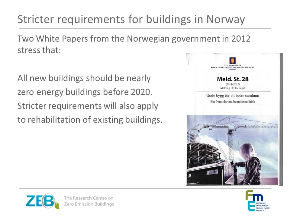 Stricter requirements for buildings in Norway