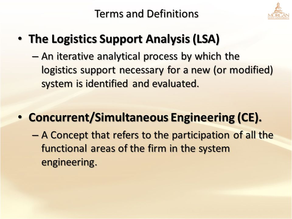 The Logistics Support Analysis (LSA)