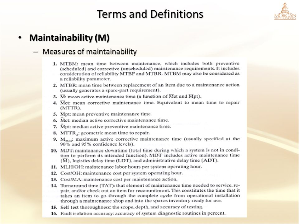 Terms and Definitions Maintainability (M) Measures of maintainability