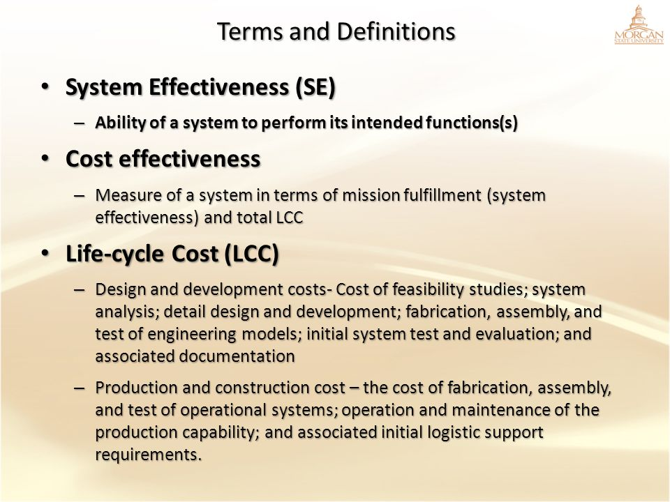 Terms and Definitions System Effectiveness (SE) Cost effectiveness