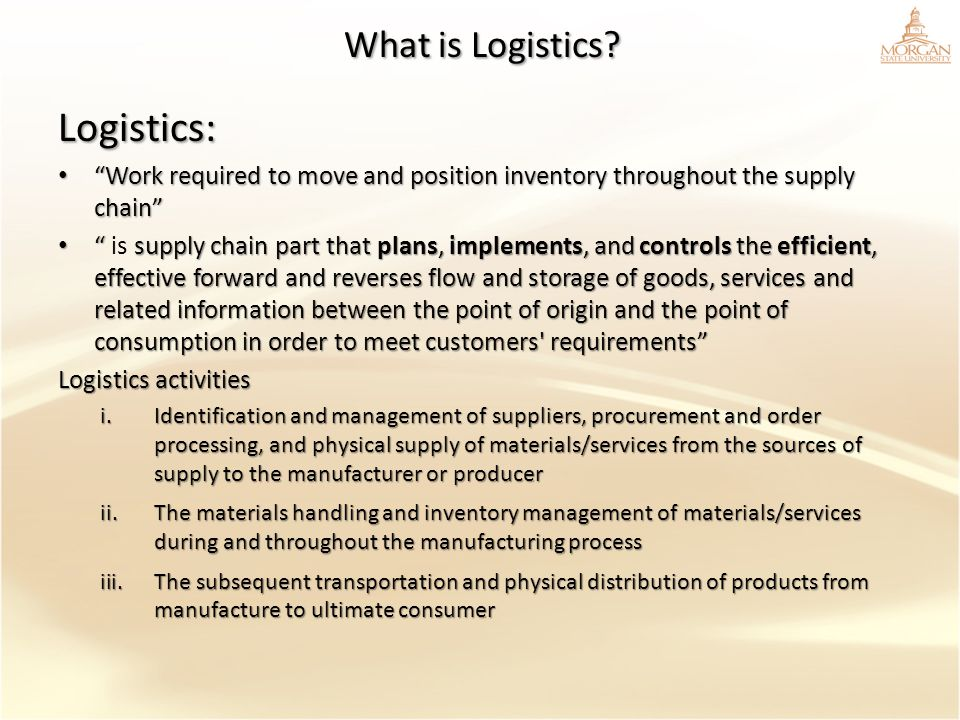 Logistics: What is Logistics