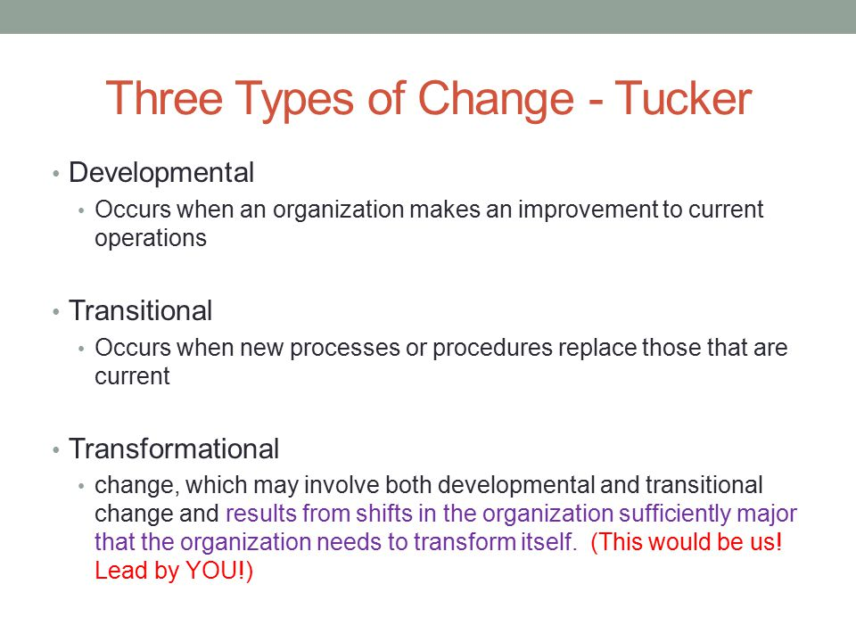 Three Types of Change - Tucker