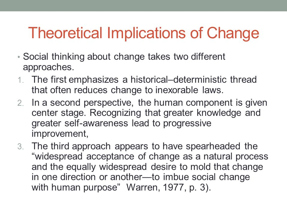 Theoretical Implications of Change