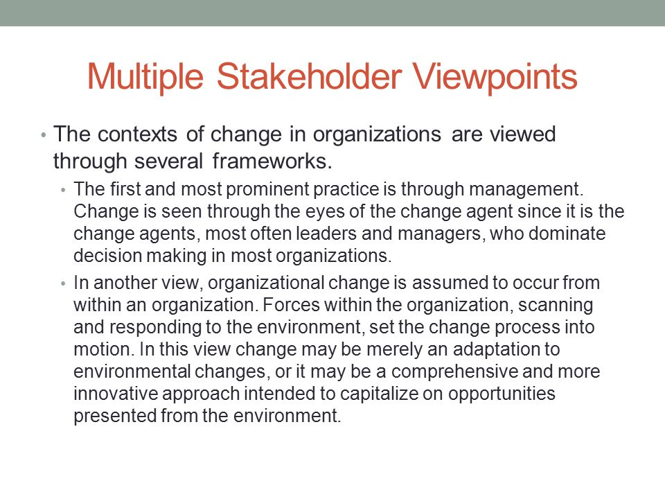 Multiple Stakeholder Viewpoints