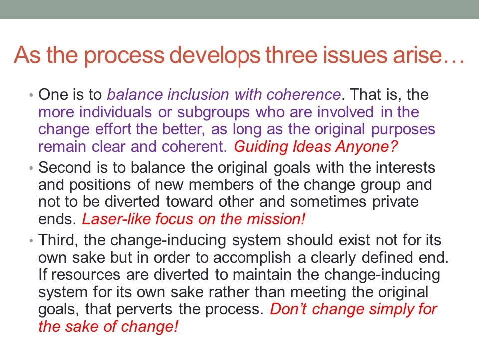 As the process develops three issues arise…