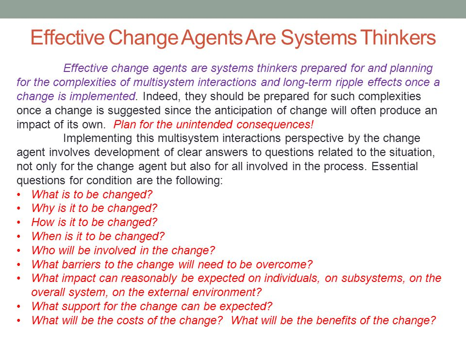 Effective Change Agents Are Systems Thinkers