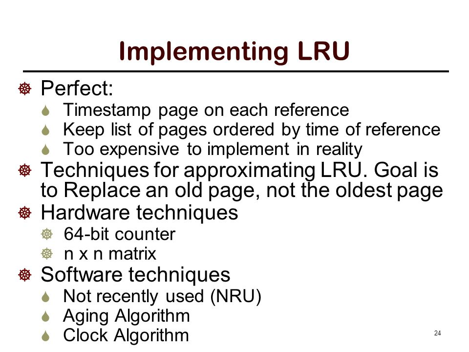 LRU in hardware Implementation #1: