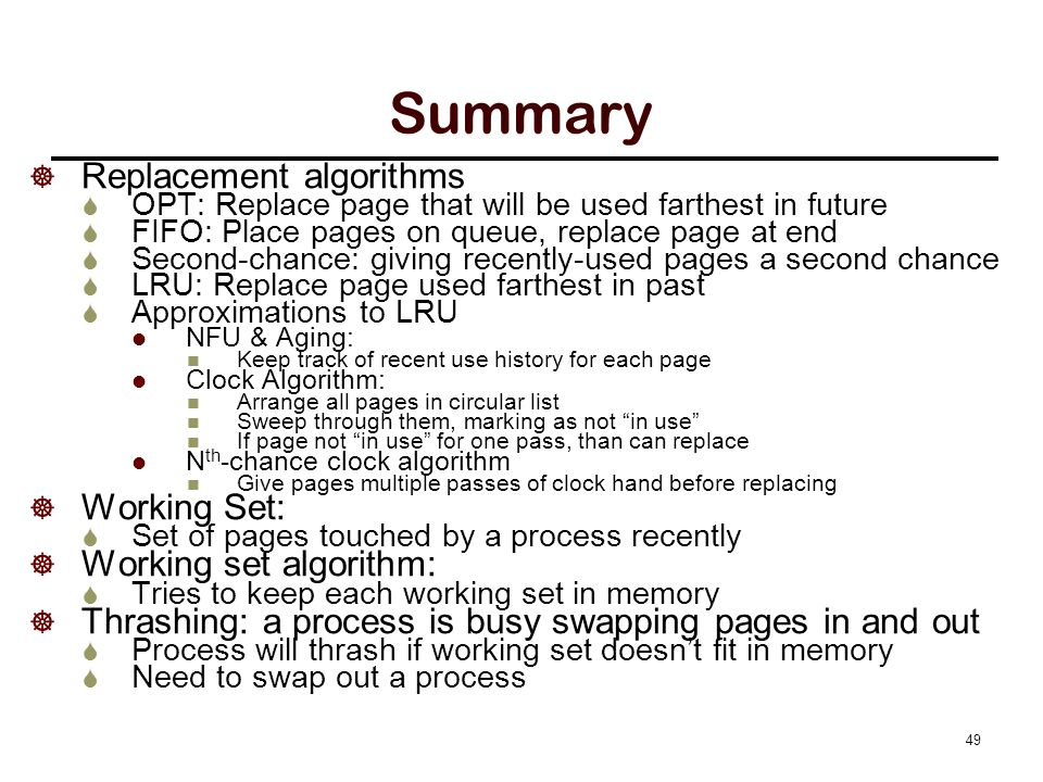 Summary Algorithm Comment Optimal Not implementable, good as benchmark