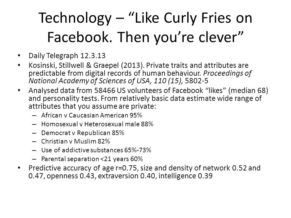 Technology – Like Curly Fries on Facebook. Then you're clever