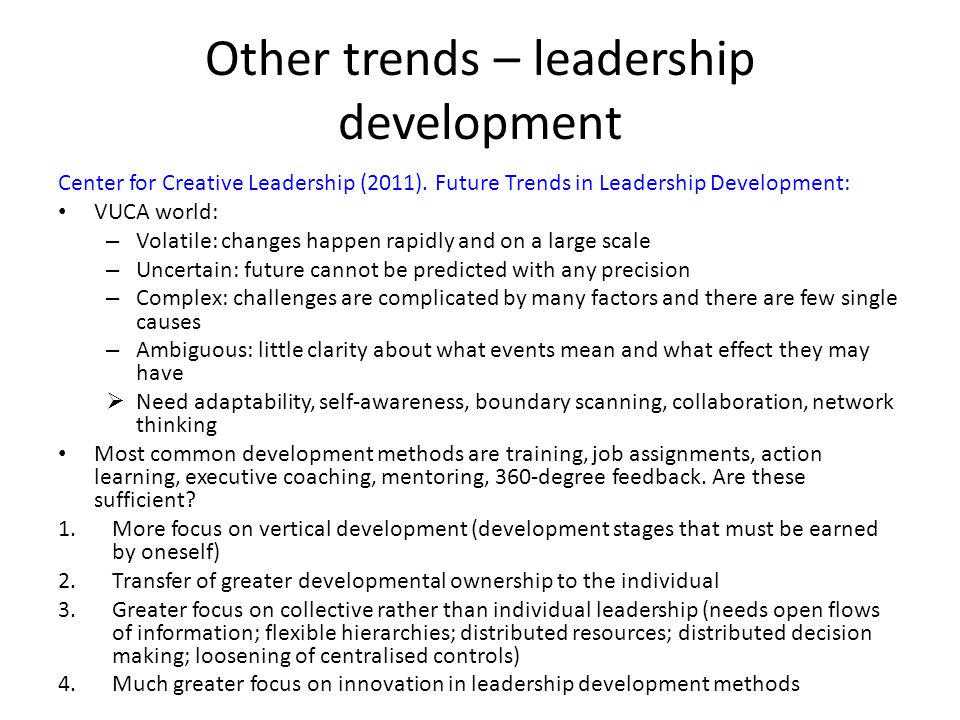 Other trends – leadership development