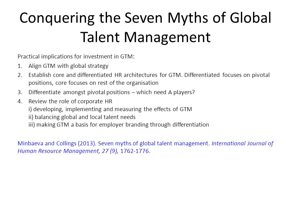Conquering the Seven Myths of Global Talent Management