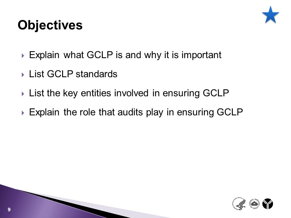 Objectives Explain what GCLP is and why it is important