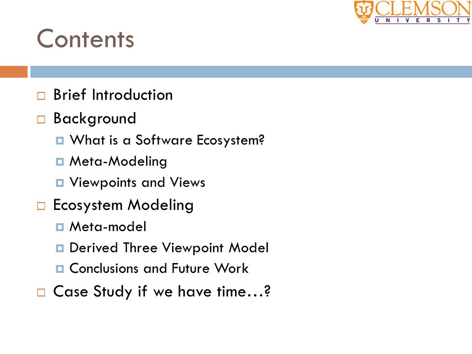 Contents Brief Introduction Background Ecosystem Modeling
