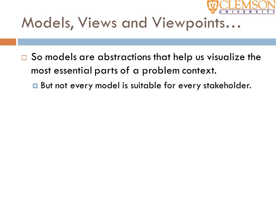 Models, Views and Viewpoints…