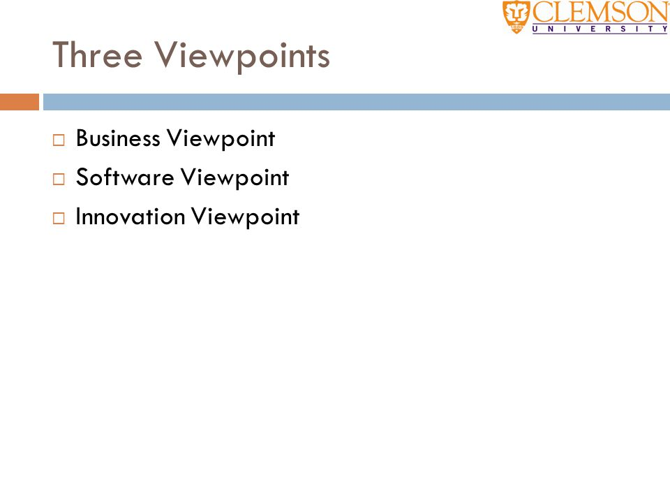 Three Viewpoints Business Viewpoint Software Viewpoint