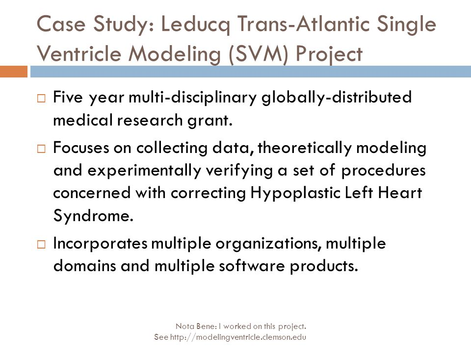 Case Study: Leducq Trans-Atlantic Single Ventricle Modeling (SVM) Project