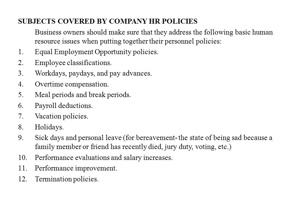 SUBJECTS COVERED BY COMPANY HR POLICIES