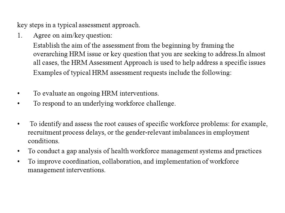 key steps in a typical assessment approach.
