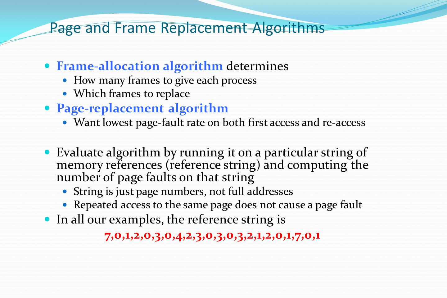 Page and Frame Replacement Algorithms