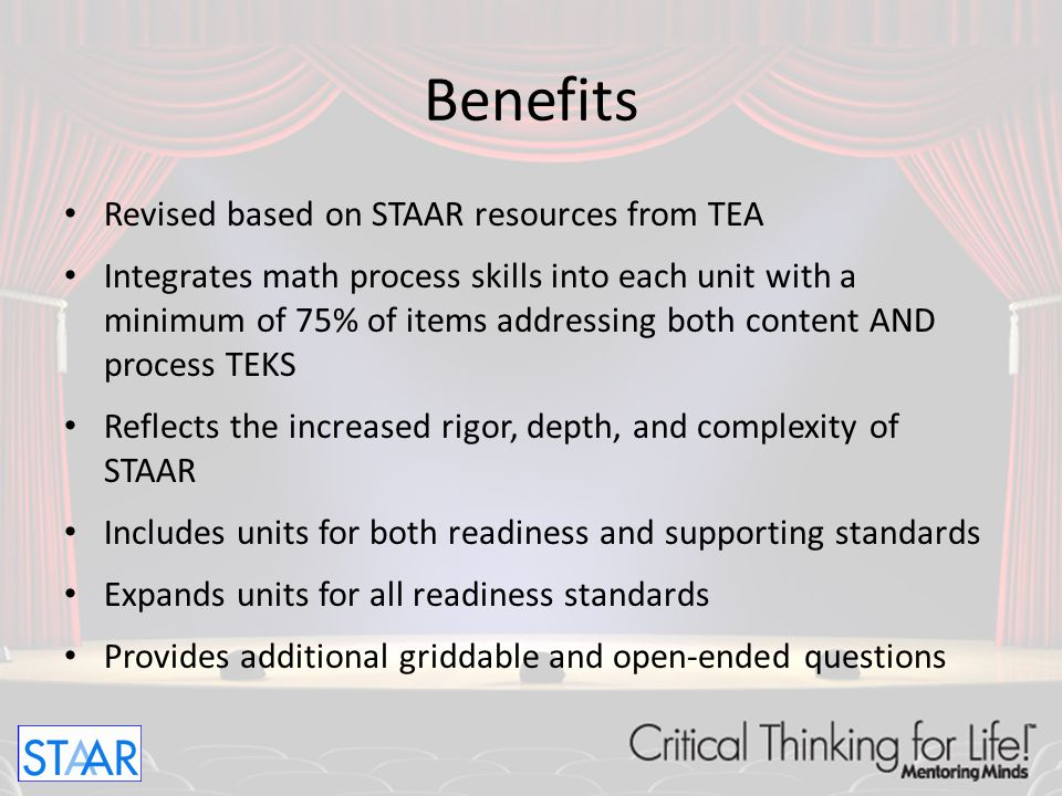 Benefits Revised based on STAAR resources from TEA