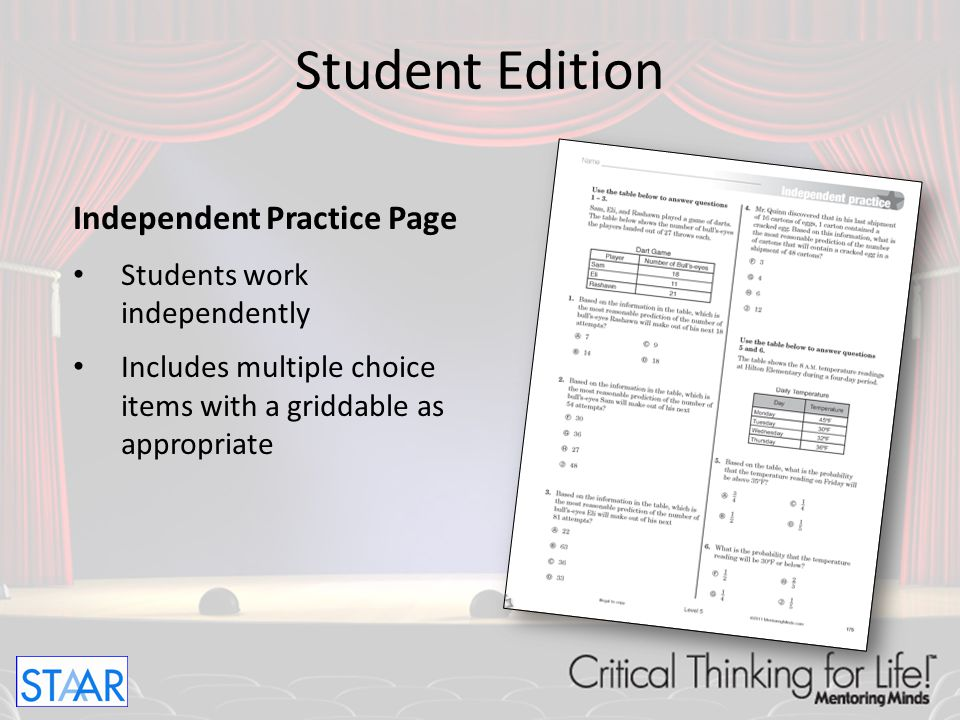 Student Edition Independent Practice Page Students work independently