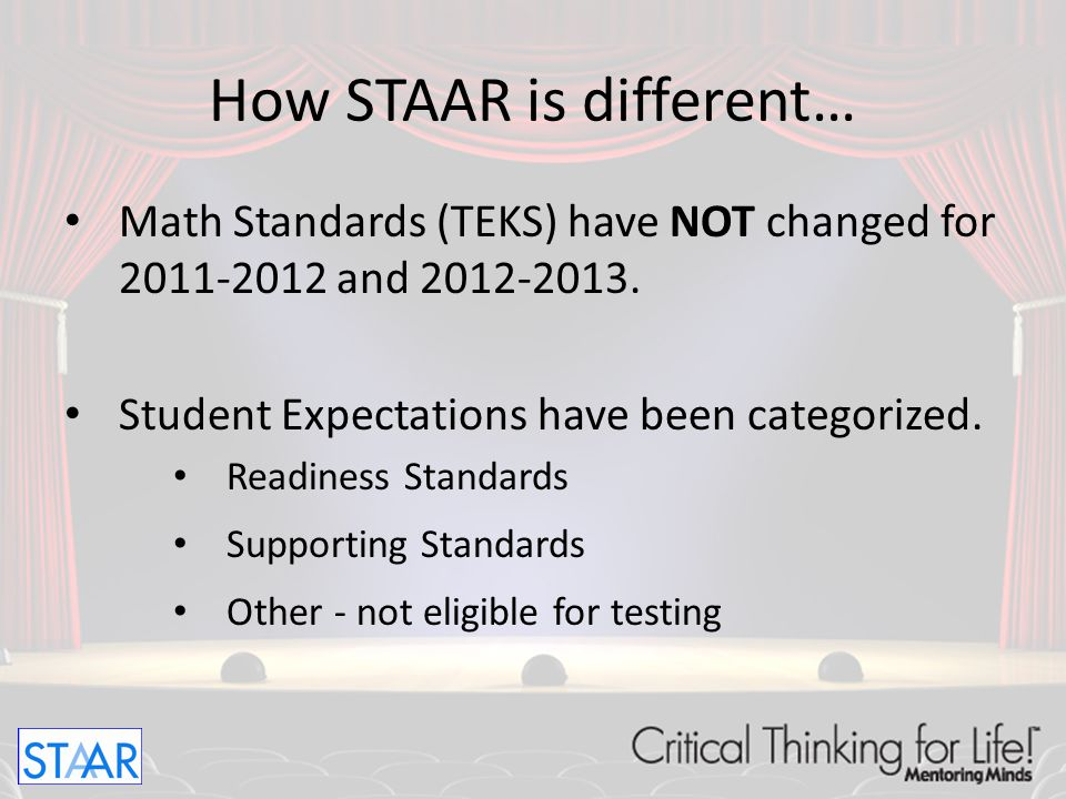How STAAR is different…