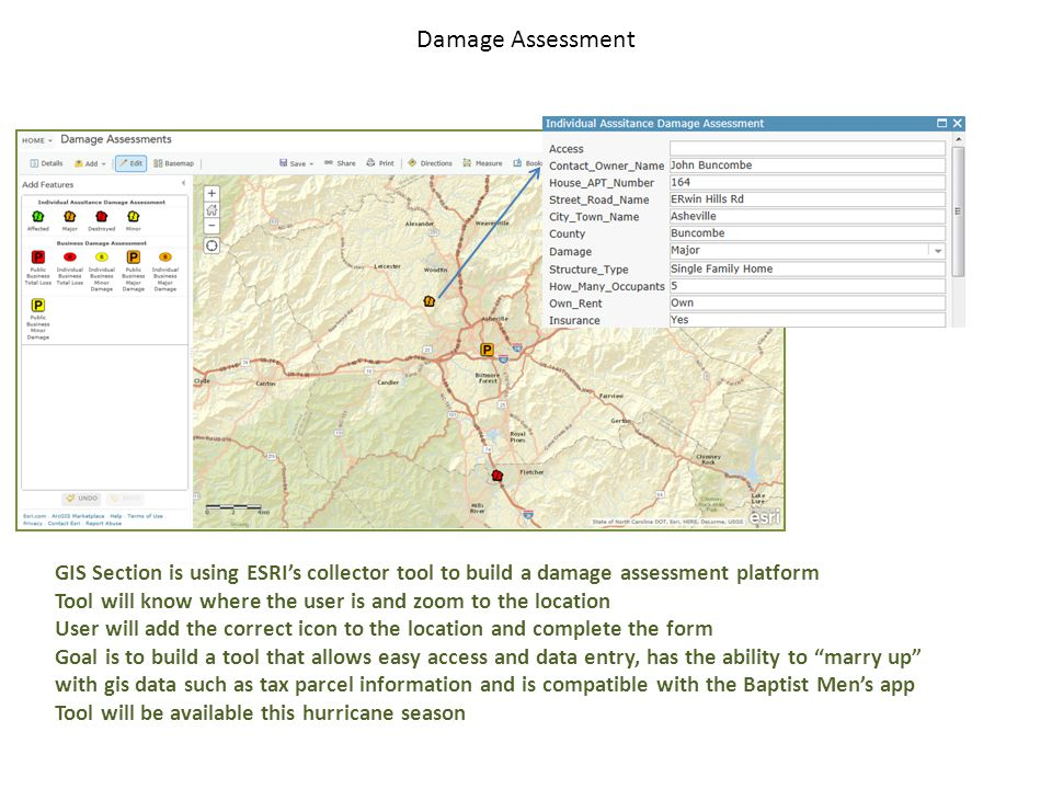 Damage Assessment GIS Section is using ESRI's collector tool to build a damage assessment platform.