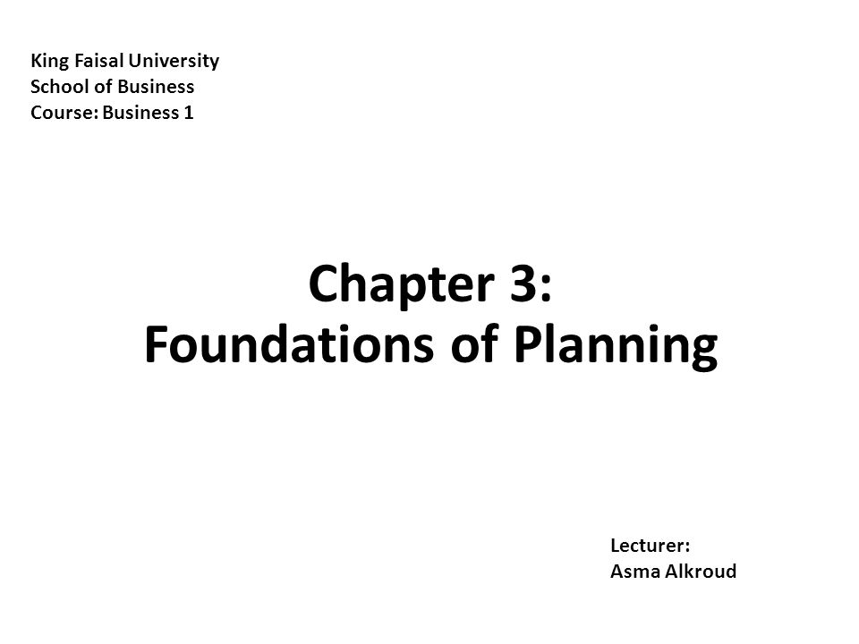 Chapter 3: Foundations of Planning
