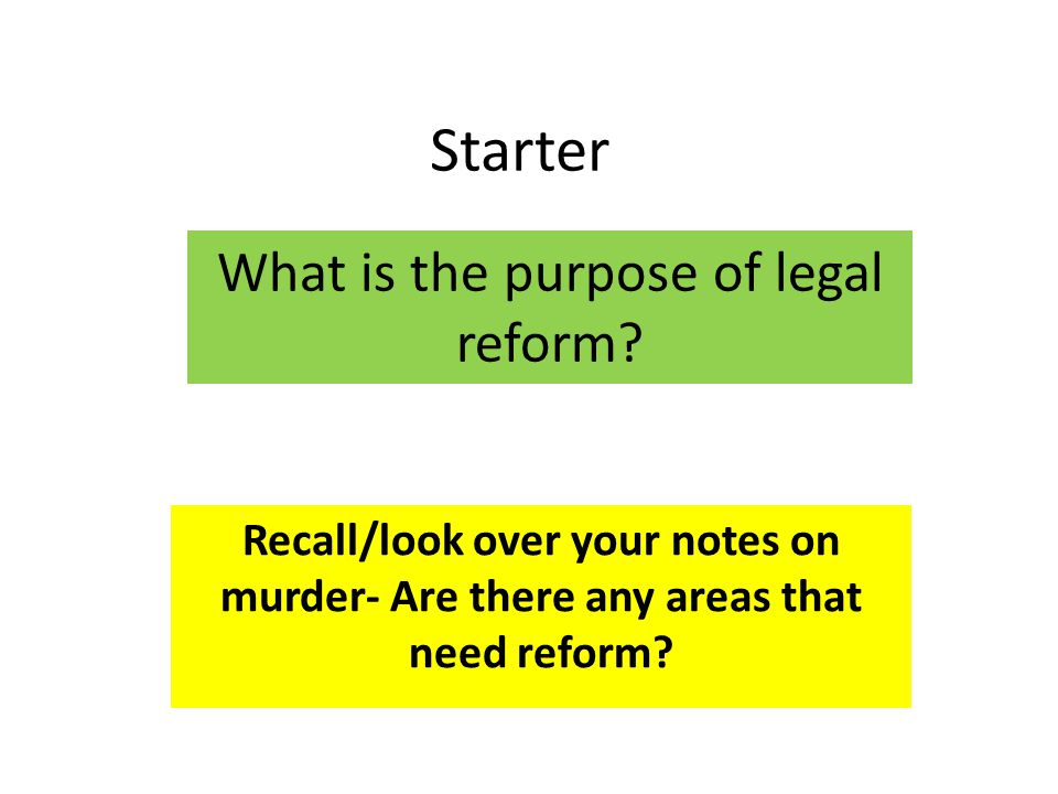 What is the purpose of legal reform