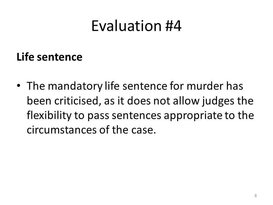 Evaluation #4 Life sentence