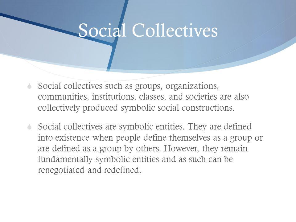 Social Collectives