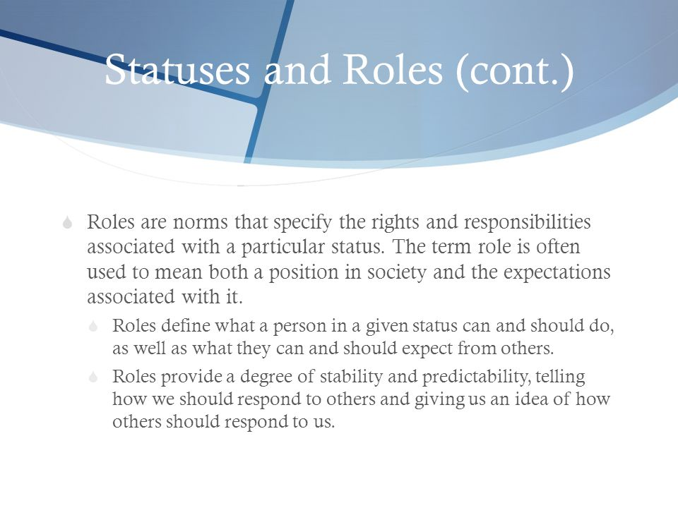 Statuses and Roles (cont.)