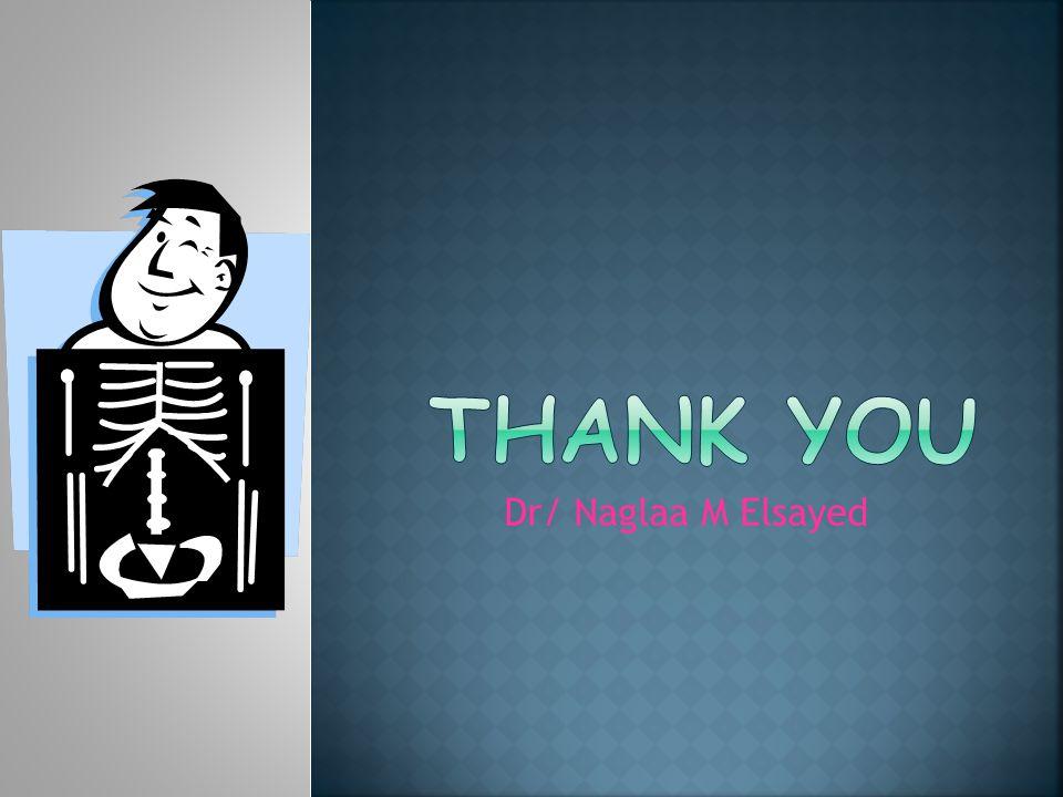 Thank you Dr/ Naglaa M Elsayed