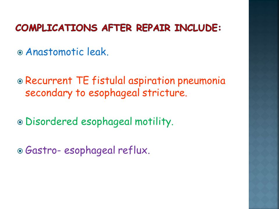 Complications after repair include: