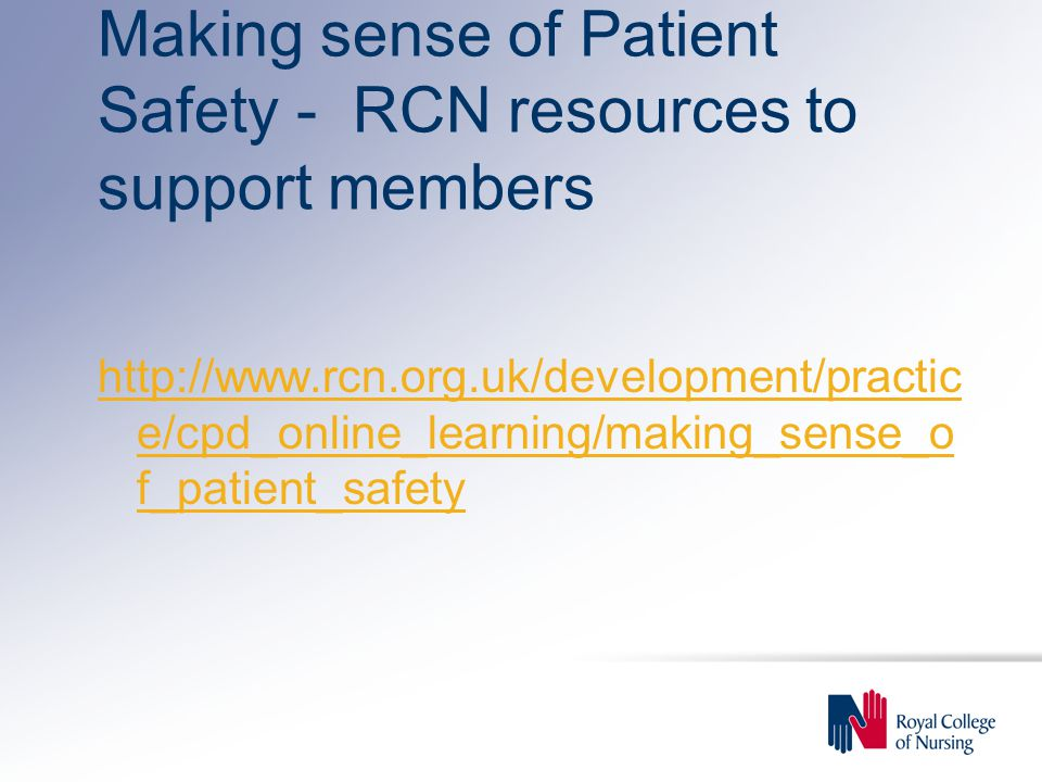 Making sense of Patient Safety - RCN resources to support members