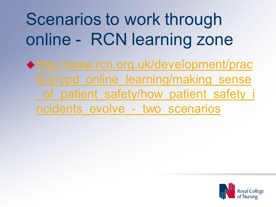Scenarios to work through online - RCN learning zone